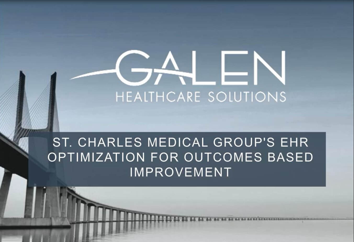 St Charles Medical Groups EHR Optimization Outcomes